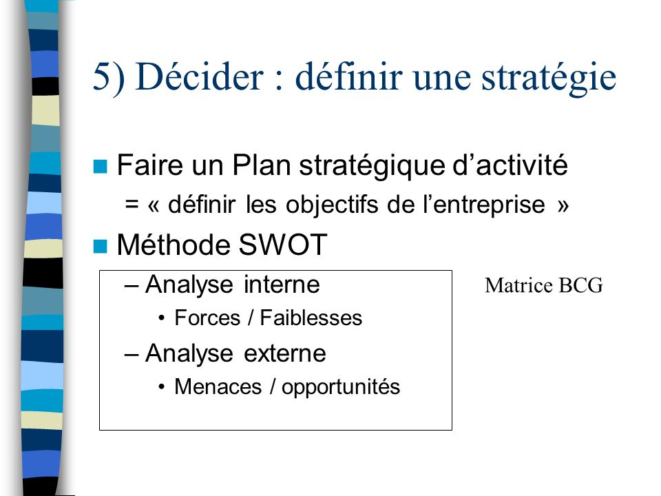 5) Décider : définir une stratégie