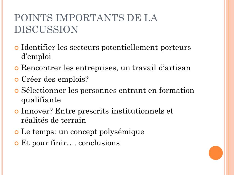 POINTS IMPORTANTS DE LA DISCUSSION