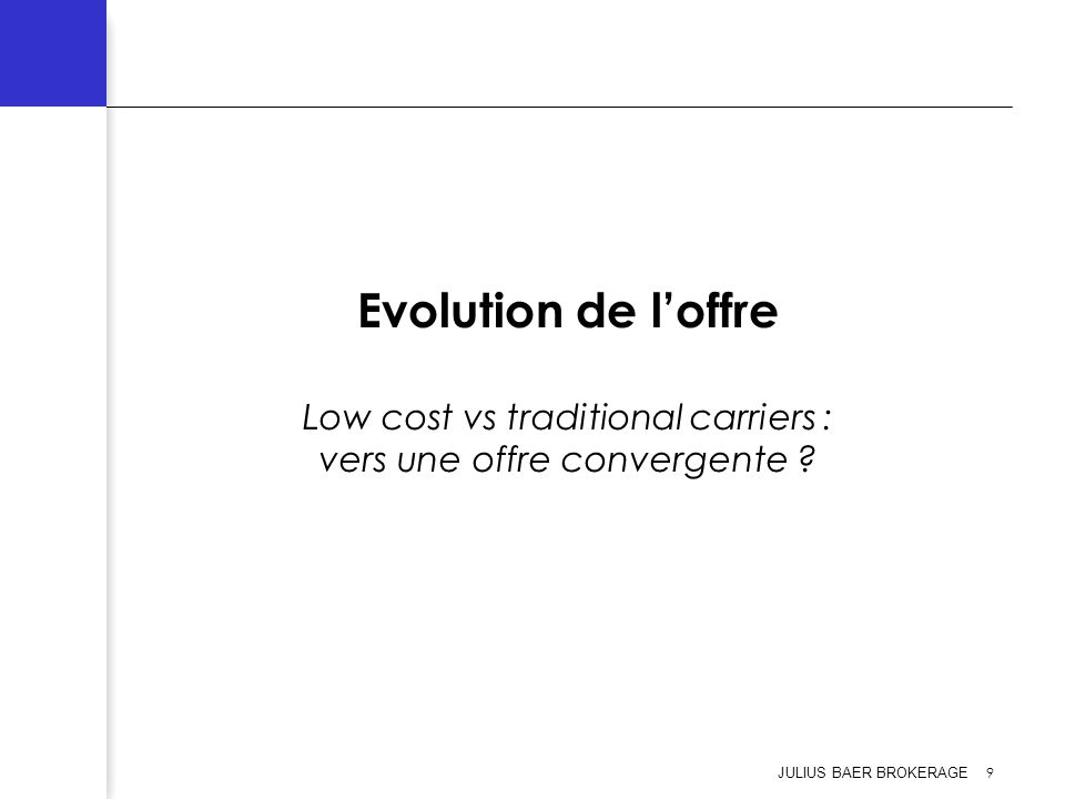 Evolution de l'offre Low cost vs traditional carriers : vers une offre convergente