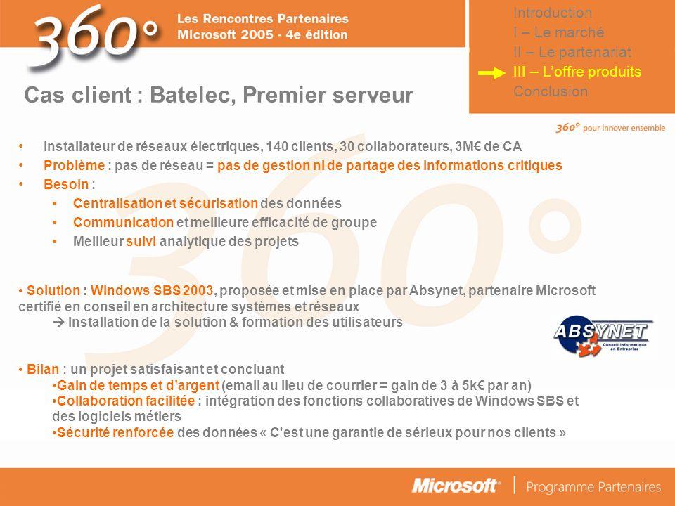 Cas client : Batelec, Premier serveur