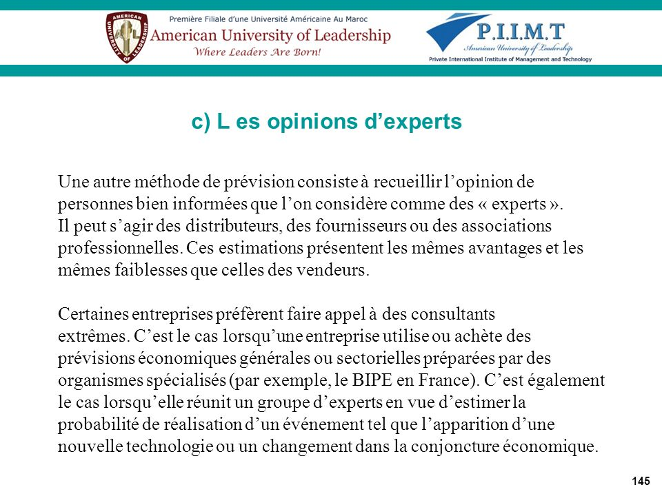 c) L es opinions d'experts