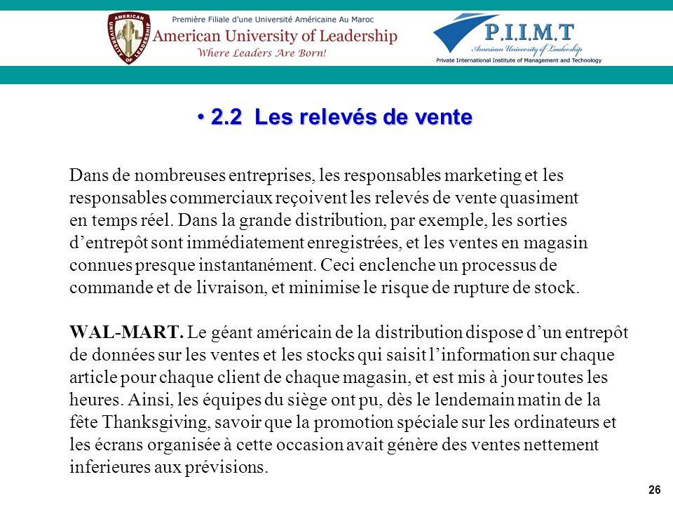 2.2 Les relevés de vente Dans de nombreuses entreprises, les responsables marketing et les.