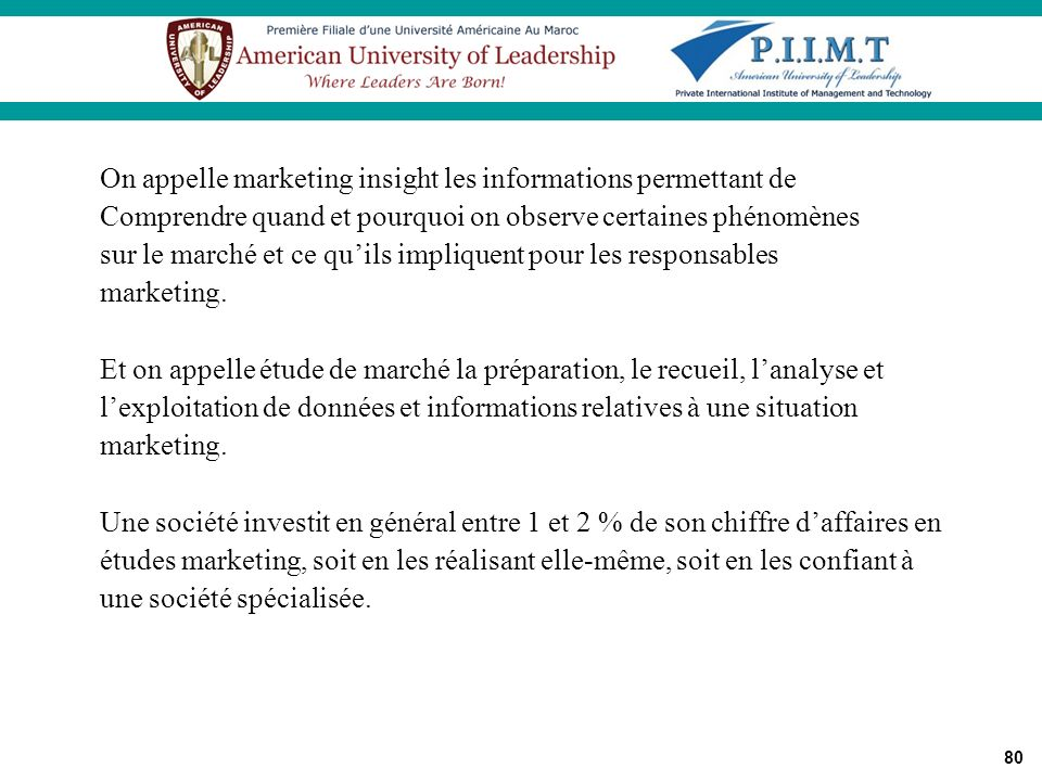 On appelle marketing insight les informations permettant de