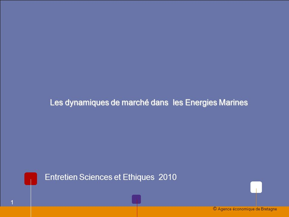 Les dynamiques de marché dans les Energies Marines