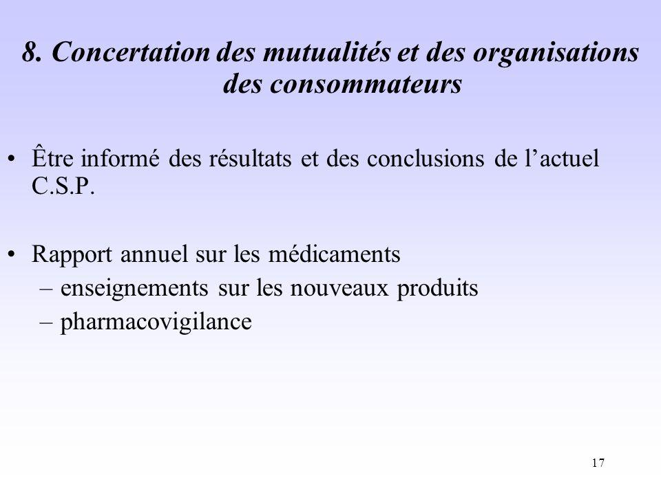 8. Concertation des mutualités et des organisations des consommateurs