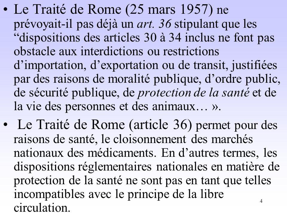 Le Traité de Rome (25 mars 1957) ne prévoyait-il pas déjà un art