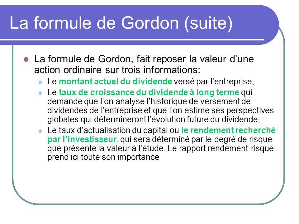La formule de Gordon (suite)