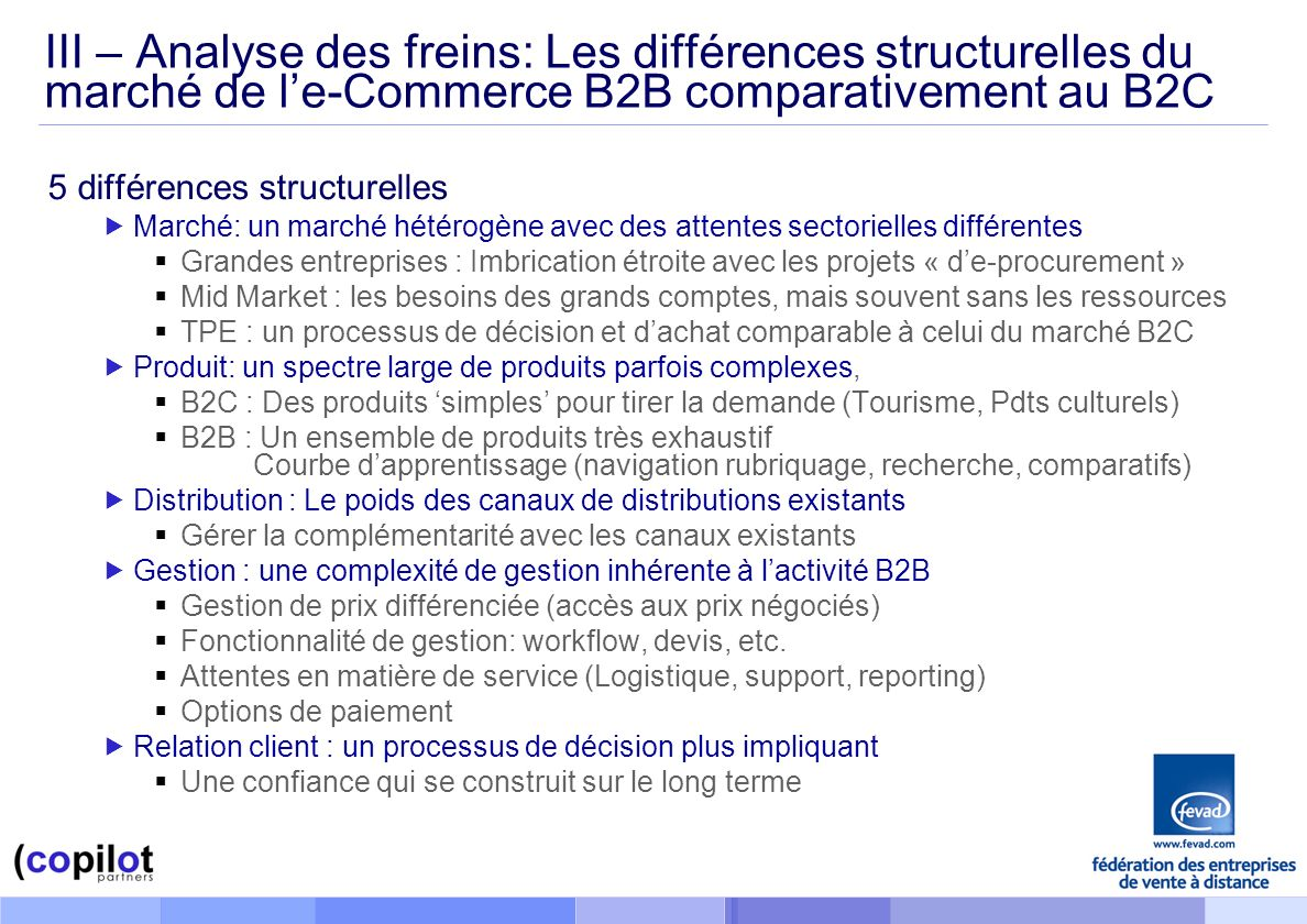 III – Analyse des freins: Les différences structurelles du marché de l'e-Commerce B2B comparativement au B2C