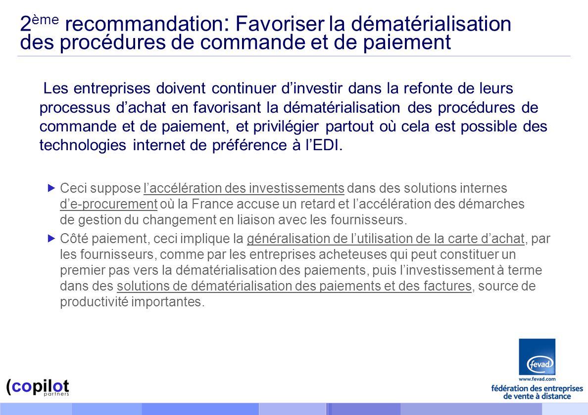 2ème recommandation: Favoriser la dématérialisation des procédures de commande et de paiement
