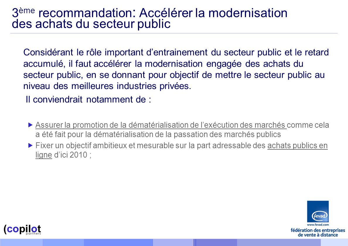 3ème recommandation: Accélérer la modernisation des achats du secteur public