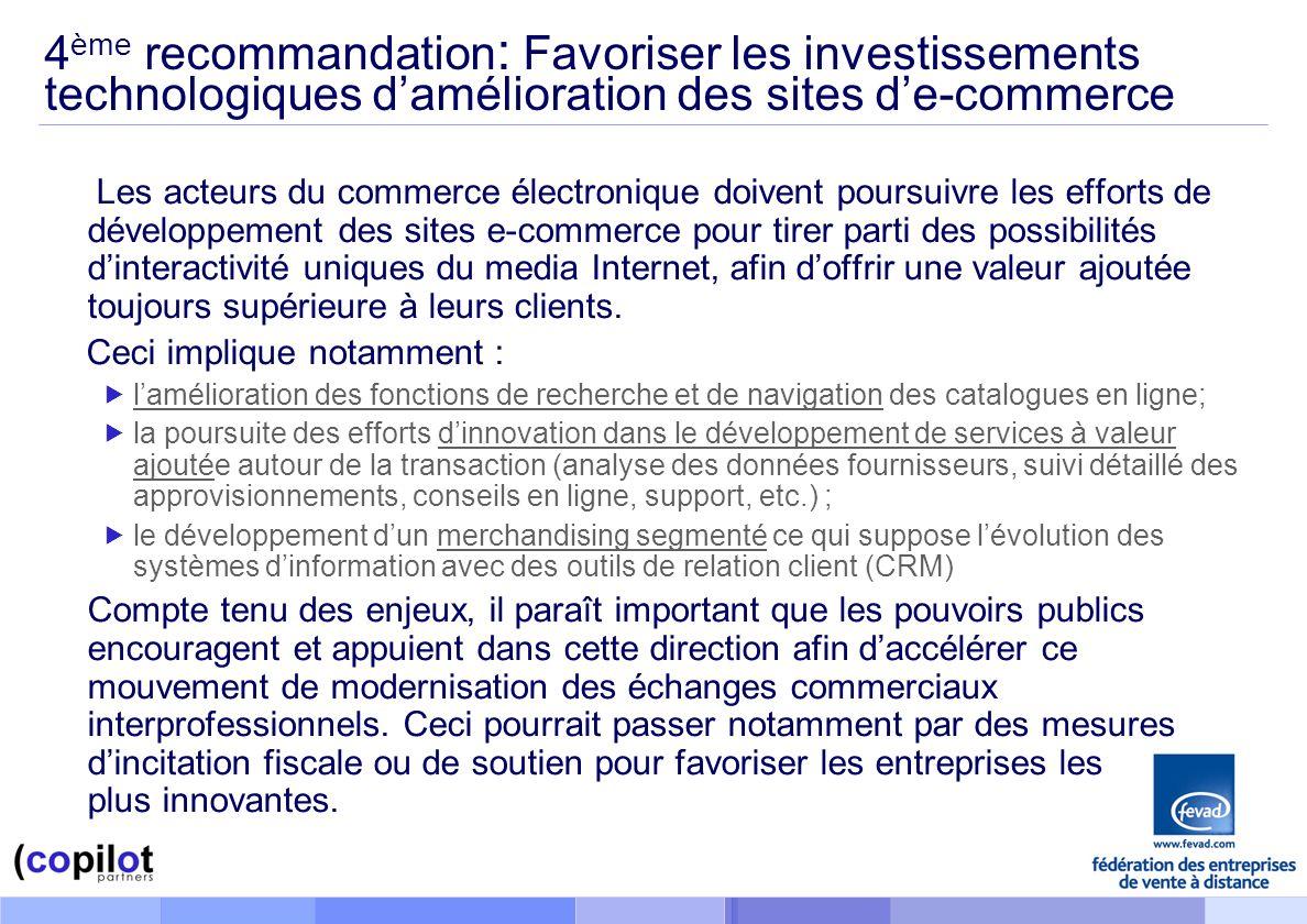 4ème recommandation: Favoriser les investissements technologiques d'amélioration des sites d'e-commerce