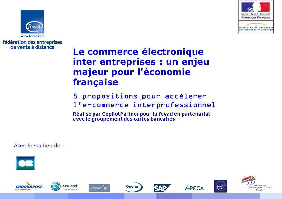 Le commerce électronique inter entreprises : un enjeu majeur pour l économie française