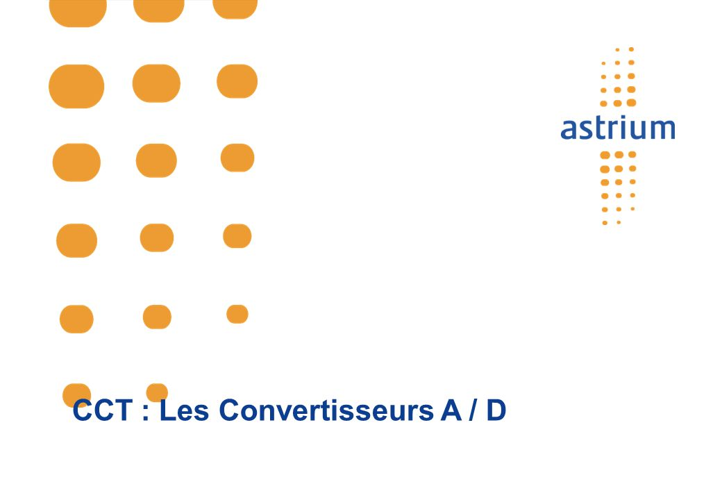 CCT : Les Convertisseurs A / D