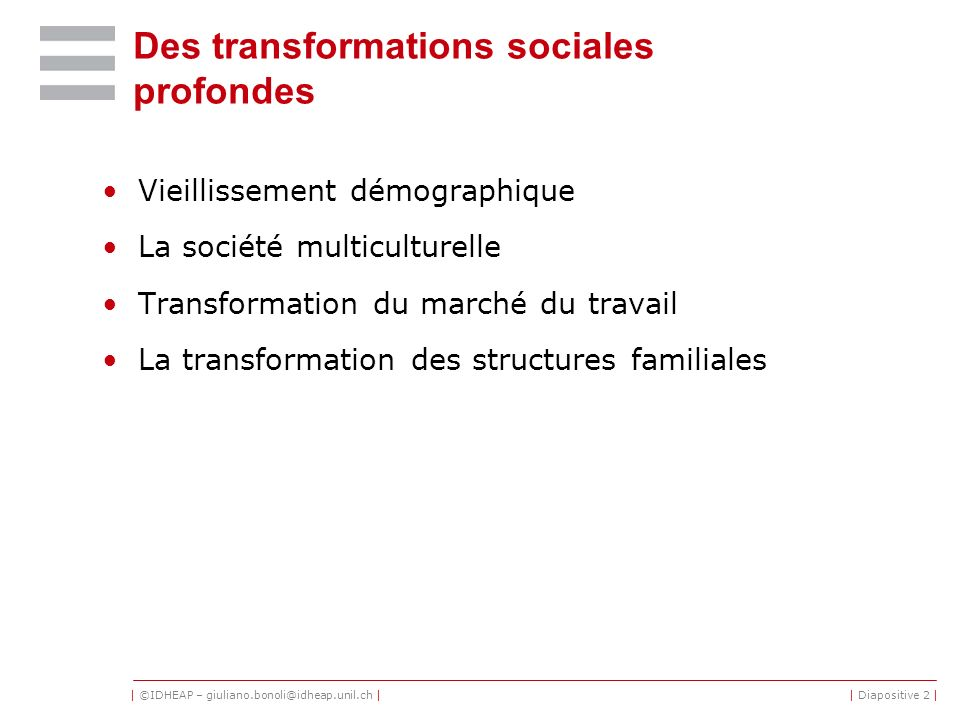 Des transformations sociales profondes