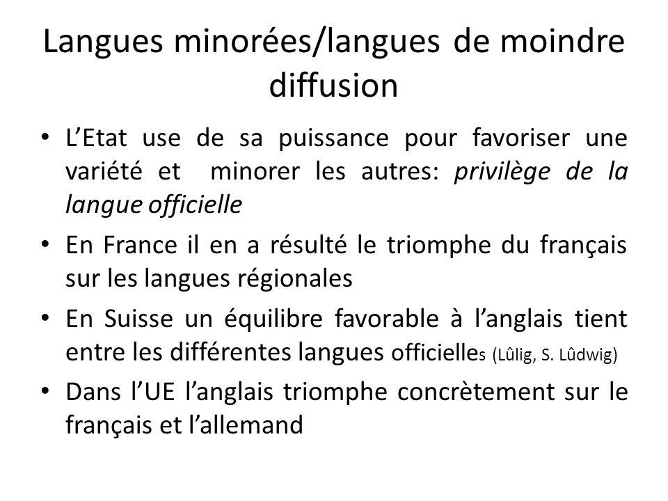 Langues minorées/langues de moindre diffusion