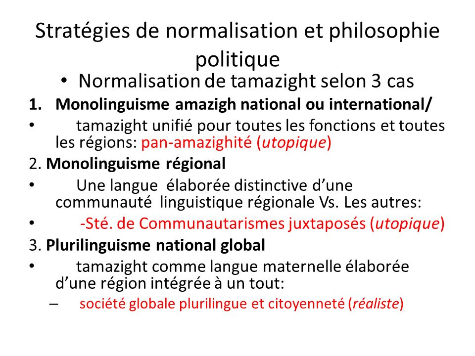 Stratégies de normalisation et philosophie politique