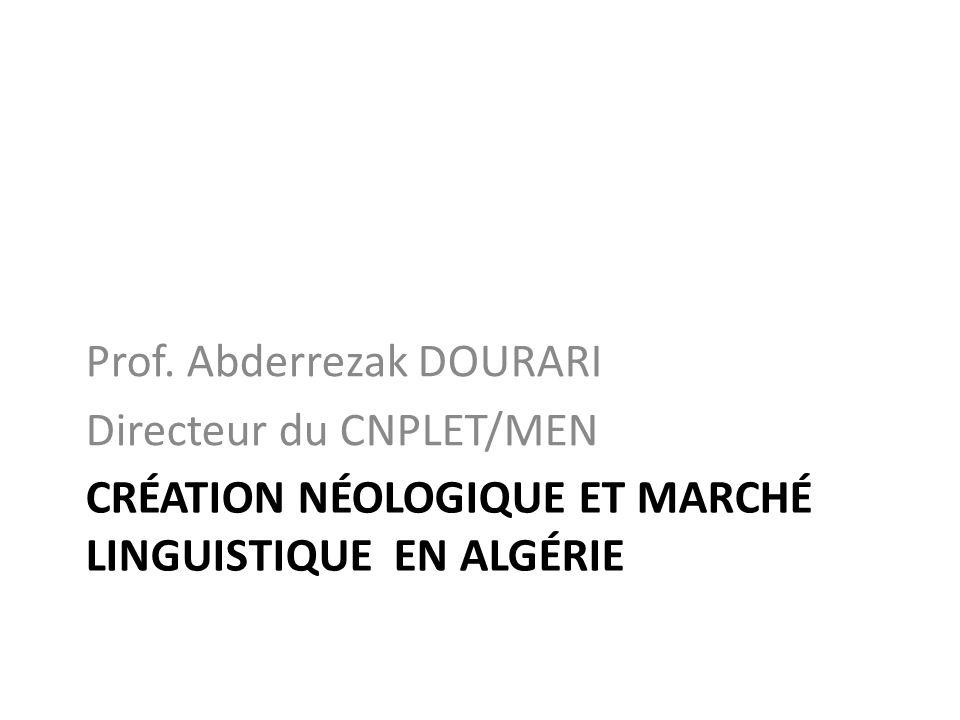 Création néologique et marché linguistique en Algérie