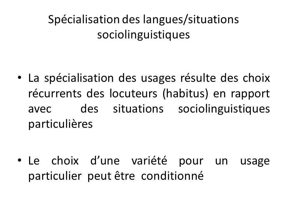 Spécialisation des langues/situations sociolinguistiques