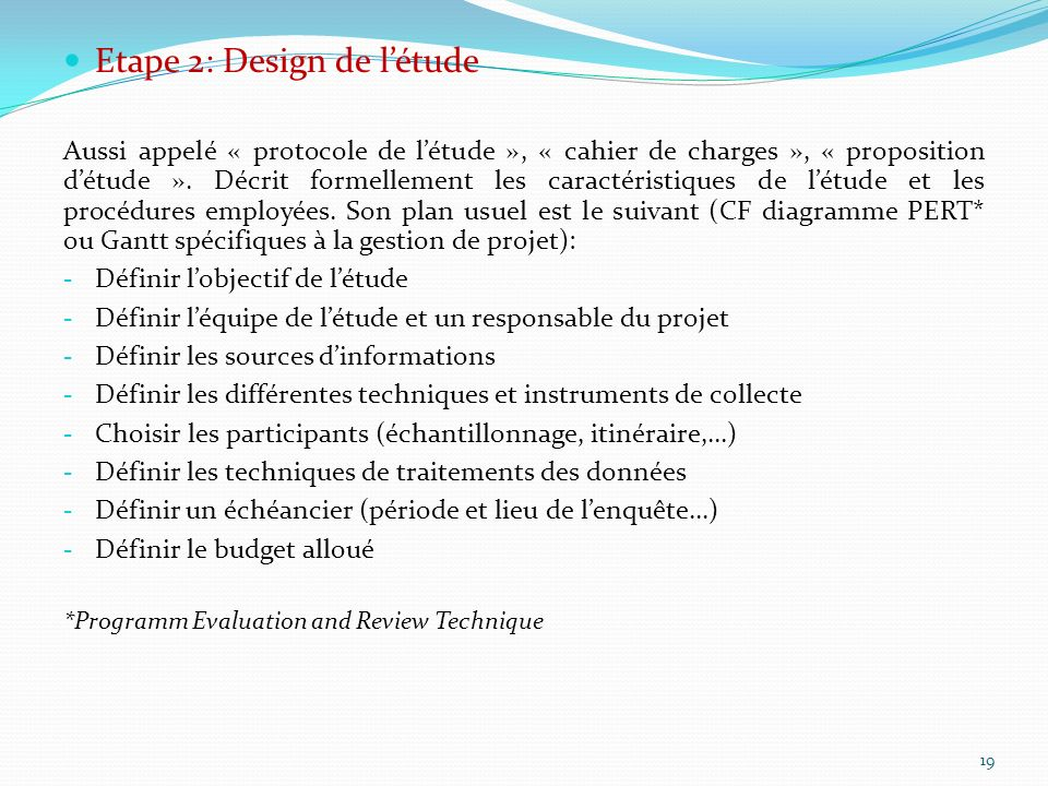 Etape 2: Design de l'étude