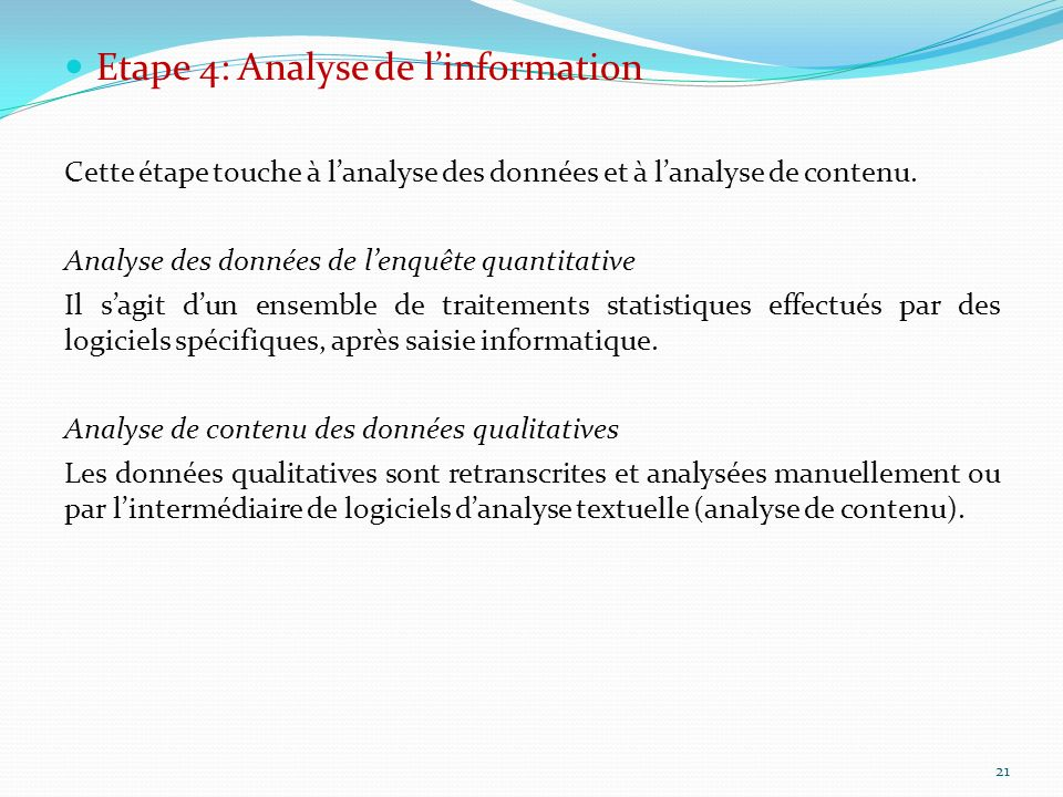Etape 4: Analyse de l'information