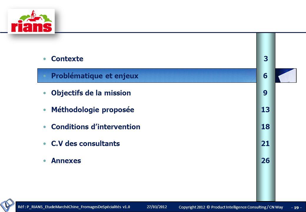 Contexte 3 Problématique et enjeux 6. Objectifs de la mission 9. Méthodologie proposée 13.