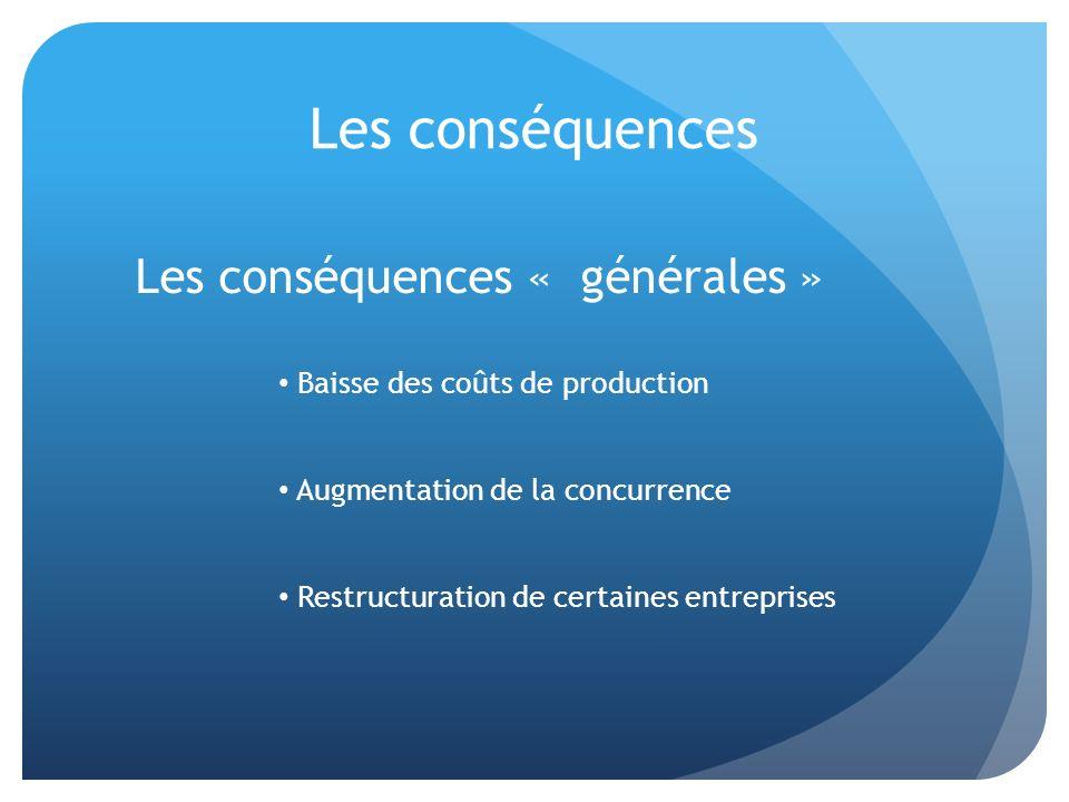 Les conséquences « générales »
