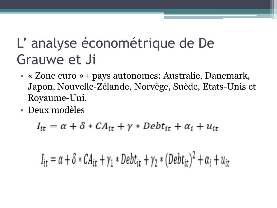 L' analyse économétrique de De Grauwe et Ji
