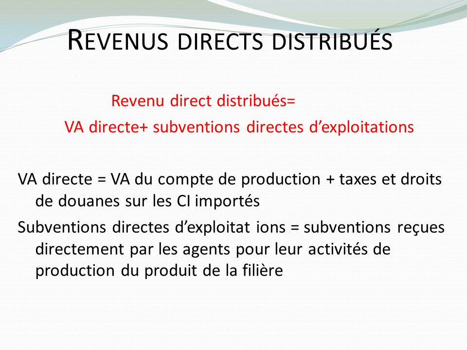 Revenus directs distribués