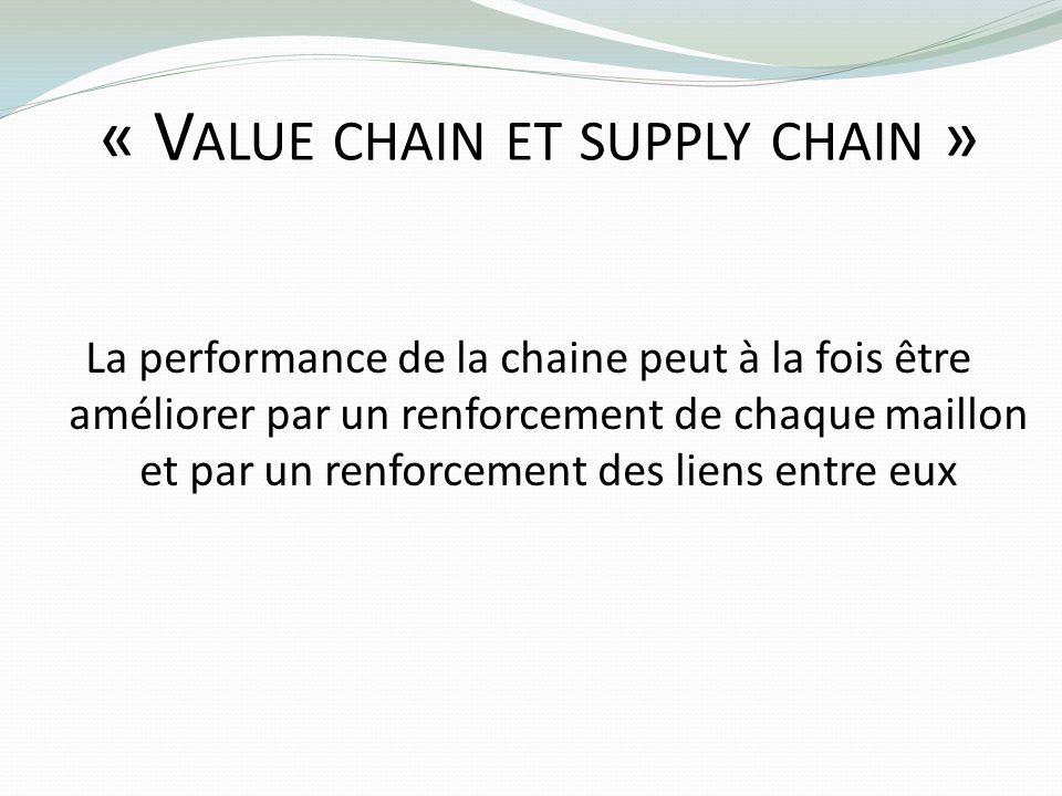 « Value chain et supply chain »