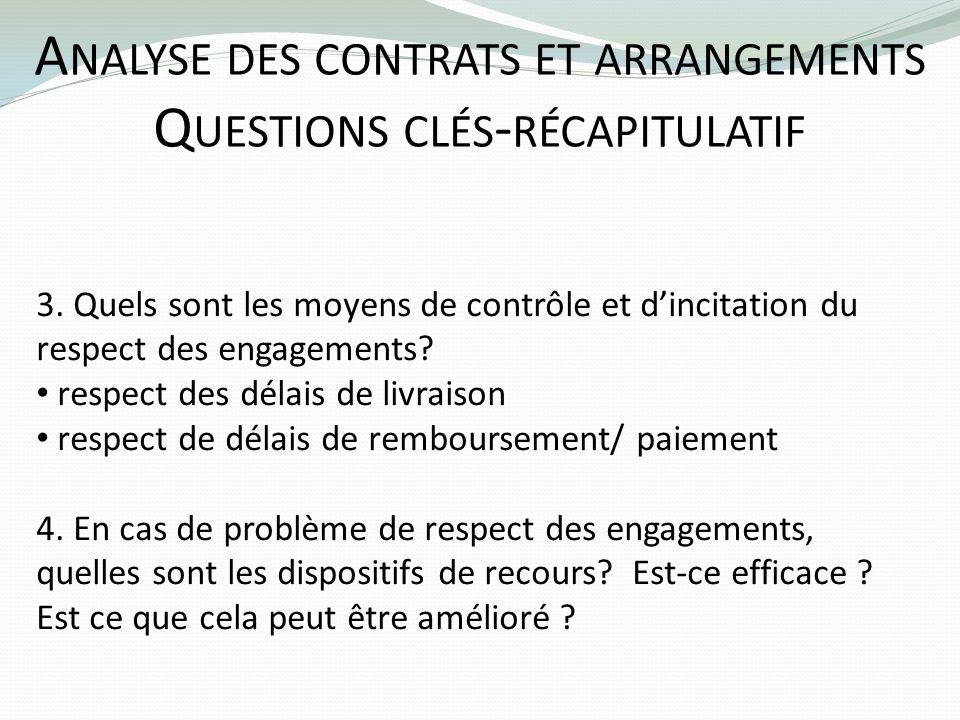 Analyse des contrats et arrangements Questions clés-récapitulatif