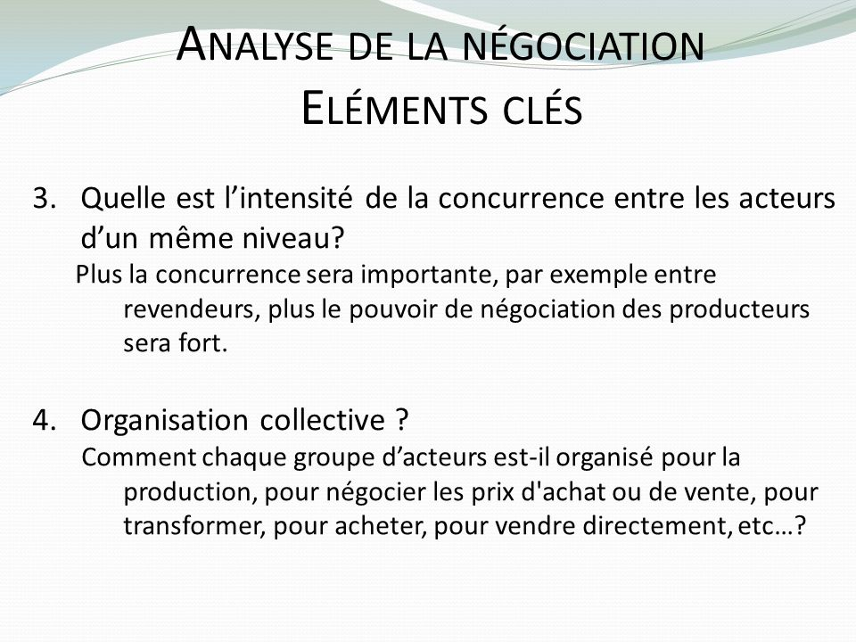 Analyse de la négociation Eléments clés