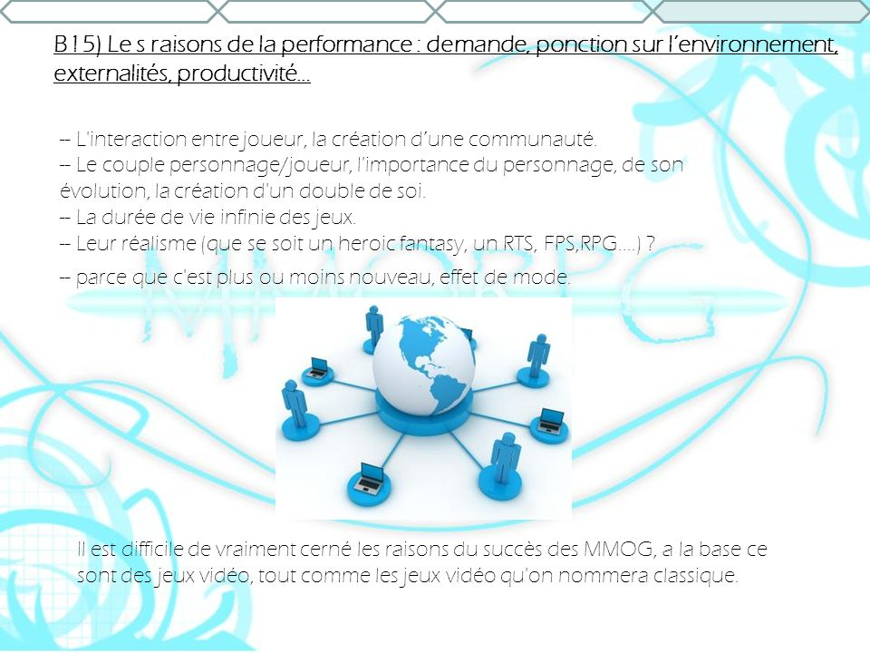 B15) Le s raisons de la performance : demande, ponction sur l'environnement, externalités, productivité…