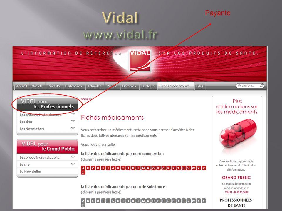 Vidal www.vidal.fr Payante