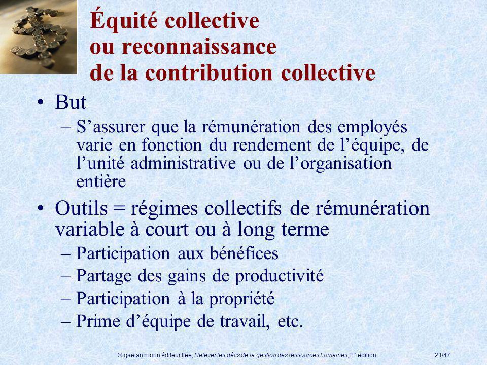 Équité collective ou reconnaissance de la contribution collective