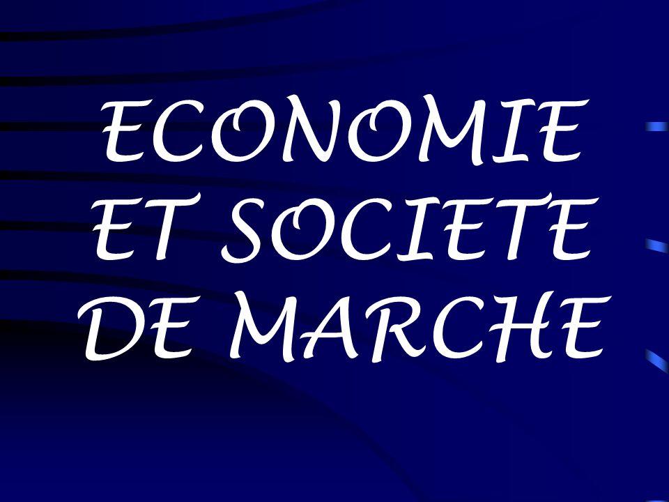 ECONOMIE ET SOCIETE DE MARCHE