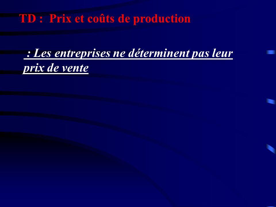 TD : Prix et coûts de production