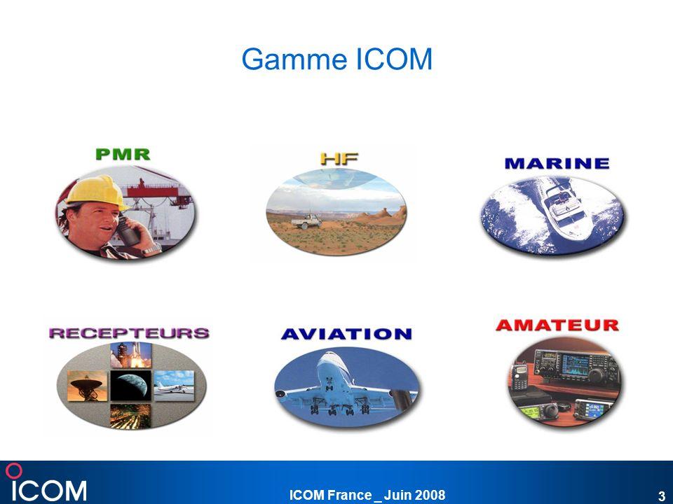 Gamme ICOM ICOM France _ Juin 2008