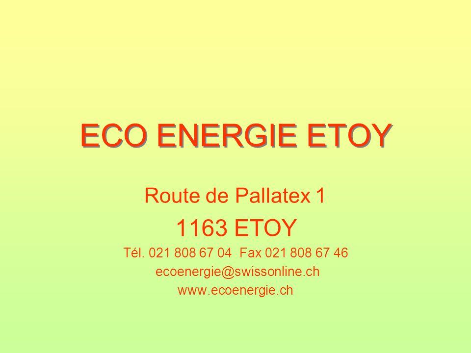 ECO ENERGIE ETOY 1163 ETOY Route de Pallatex 1