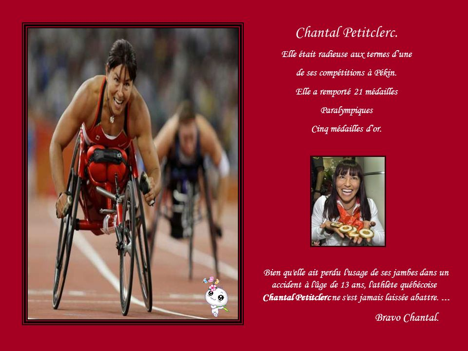 Chantal Petitclerc. Bravo Chantal.