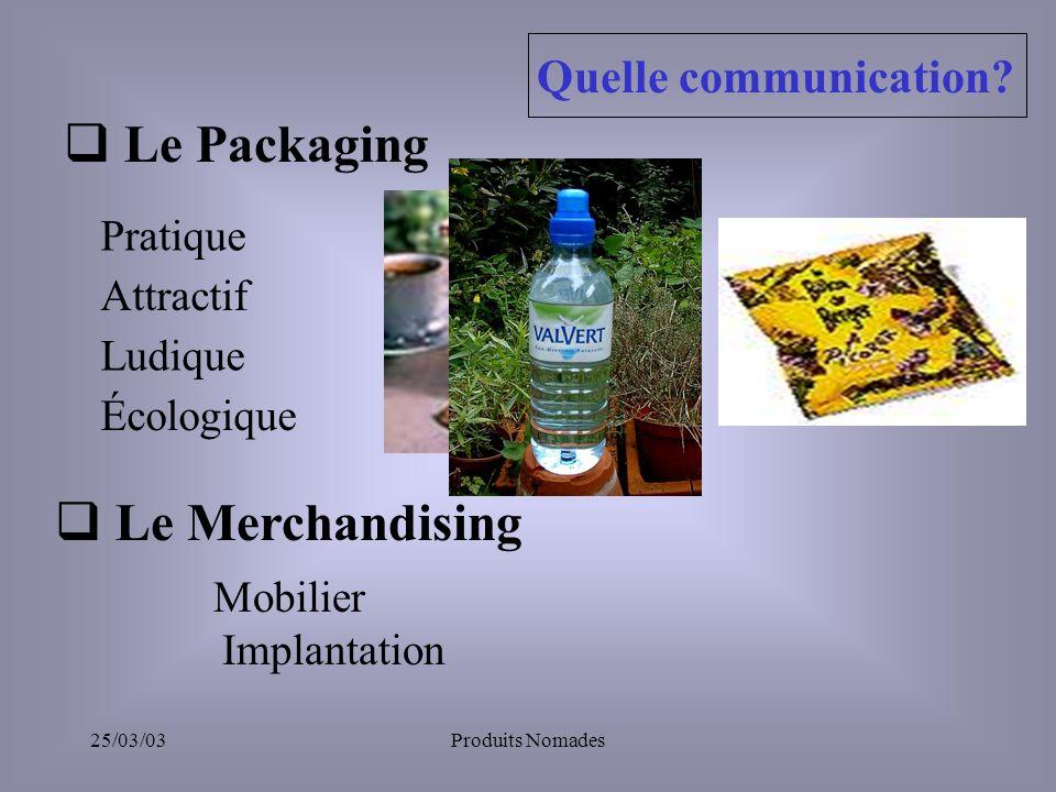 Le Packaging Le Merchandising Quelle communication Pratique Attractif