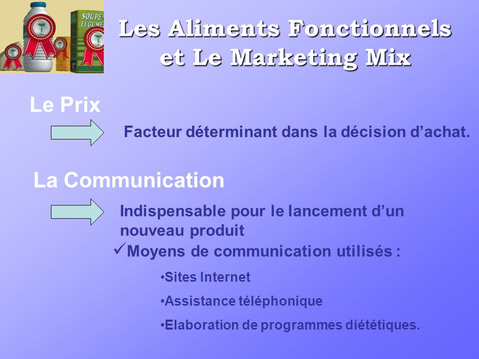 Les Aliments Fonctionnels et Le Marketing Mix