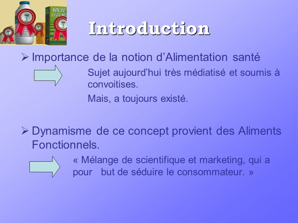 Introduction Importance de la notion d'Alimentation santé