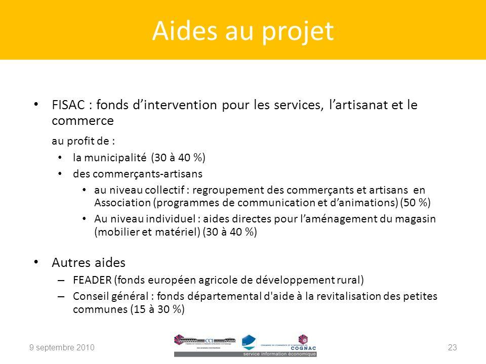 Aides au projet FISAC : fonds d'intervention pour les services, l'artisanat et le commerce. au profit de :