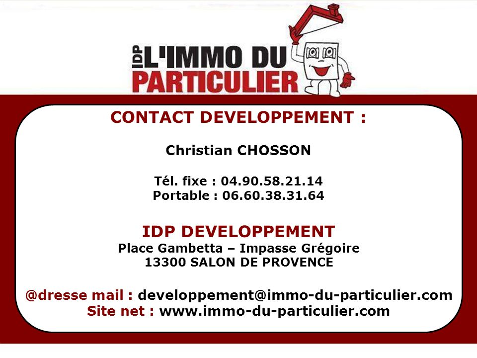 CONTACT DEVELOPPEMENT : IDP DEVELOPPEMENT