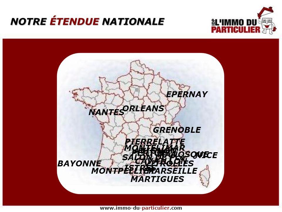 NOTRE ÉTENDUE NATIONALE