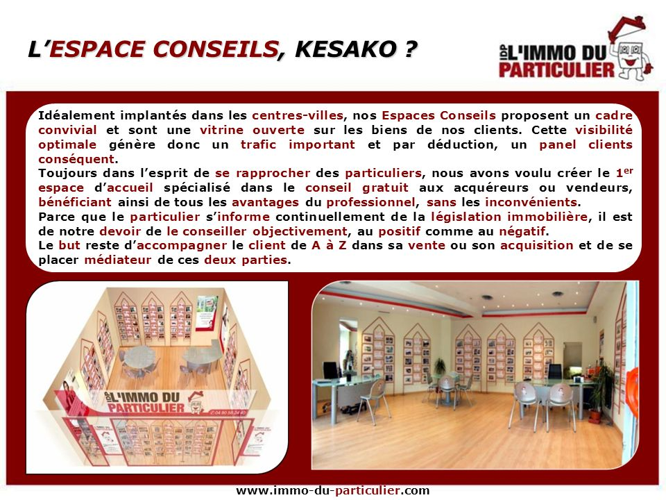 L'ESPACE CONSEILS, KESAKO