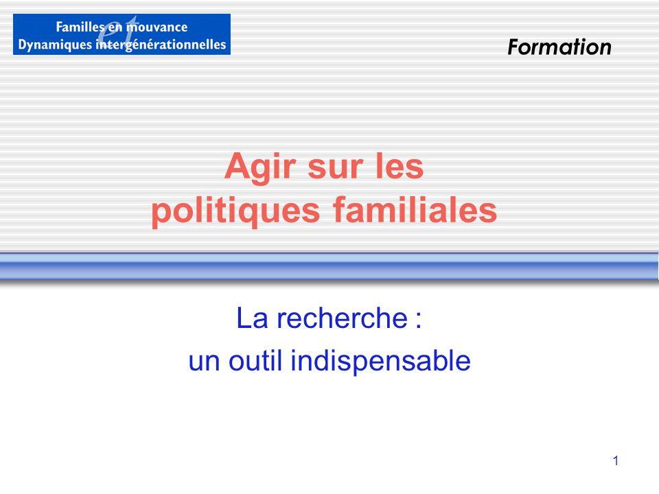 Agir sur les politiques familiales