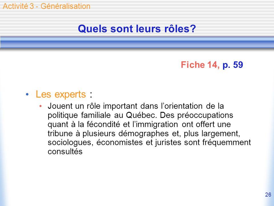 Quels sont leurs rôles Les experts : Fiche 14, p. 59