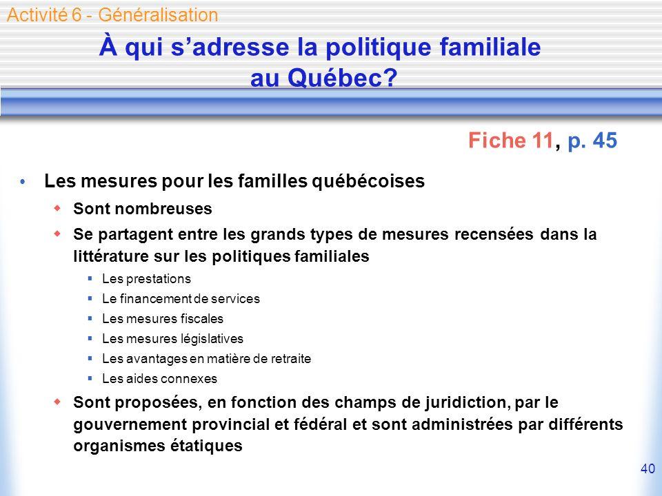 À qui s'adresse la politique familiale au Québec