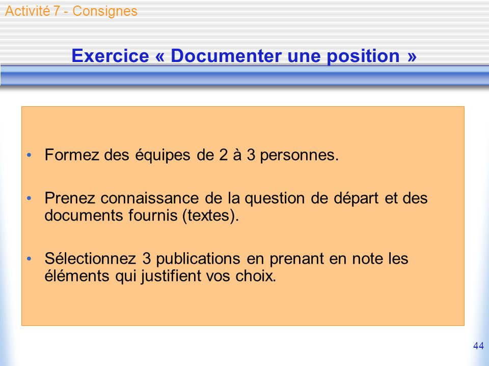 Exercice « Documenter une position »
